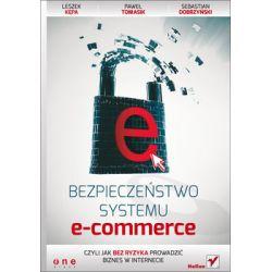 Bezpieczeństwo systemu e-commerce, czyli jak bez ryzyka prowadzić biznes w internecie - Dobrzyński Sebastian