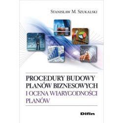 Procedury budowy planów biznesowych i ocena wiarygodności planów - Szukalski Stanisław M. Historyczne