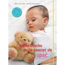 Każde dziecko może nauczyć się spać - Kast-Zahn Annete