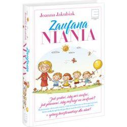 Zaufana Niania - Jakubiak Joanna