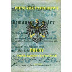 Pieniądz papierowy. Prusy. Emisje banków centralnych - Kalinowski Piotr