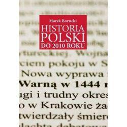 Historia Polski do 2010 roku - Borucki Marek Country