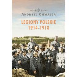 Legiony polskie 1914-1918 - Chwalba Andrzej