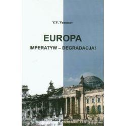 Europa. Imperatyw - degradacja! - Voronov V.V. Historyczne