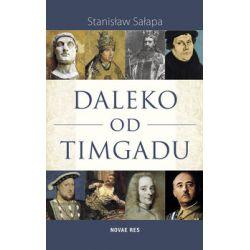 Daleko od Timgadu - Sałapa Stanisław