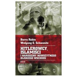 Hitlerowcy, islamiści i narodziny nowożytnego Bliskiego Wschodu - Robin Barry Country