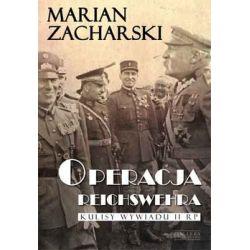 Operacja Reichswehra - Zacharski Marian Historyczne