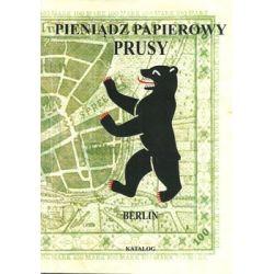 Pieniądz papierowy. Prusy. Berlin. Część 4-5 - Kalinowski Piotr