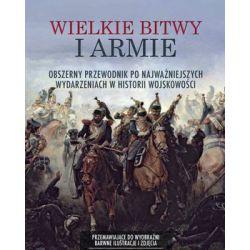 Wielkie bitwy i armie - Opracowanie zbiorowe Historyczne