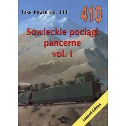 Sowieckie pociągi pancerne. Tom 1. Tank Power vol. CLI 410 - Kolometz Maxime