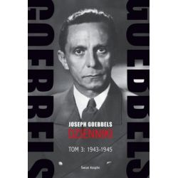 Goebbels. Dzienniki (1943-1945) - Goebbels Joseph