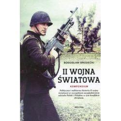 II Wojna Światowa. Kompendium - Brodecki Bogusław