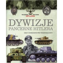 Dywizje pancerne Hitlera. Siłu uderzeniowe Wehrmachtu - Caballero Jurado Carlos