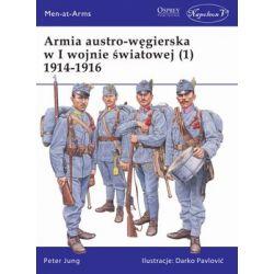 Armia austro-węgierska w I wojnie światowej (1) 1914-1916 - Jung Peter