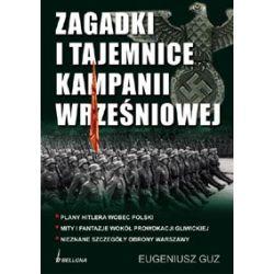Zagadki i tajemnice kampanii wrześniowej - Guz Eugeniusz Książki naukowe i popularnonaukowe
