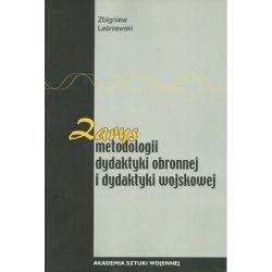 Zarys metodologii dydaktyki obronnej i dydaktyki wojskowej - Leśniewski Zbigniew Książki naukowe i popularnonaukowe