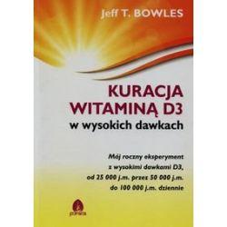 Kuracja witaminą D3 w wysokich dawkach - Bowles Jeff T.