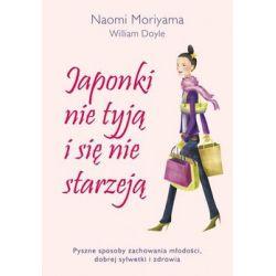 Japonki nie tyją i się nie starzeją - Moriyama Naomi