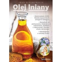 Olej lniany - Nieumywakin Iwan