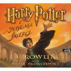 Harry Potter. Tom 7. Harry Potter i Insygnia Śmierci - Rowling J.K.