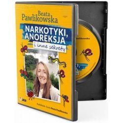Narkotyki, anoreksja i inne sekrety - Pawlikowska Beata