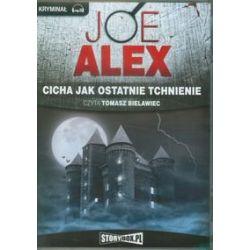 Cicha jak ostatnie tchnienie - Alex Joe