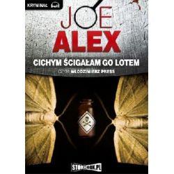 Cichym ścigałam go lotem - Alex Joe