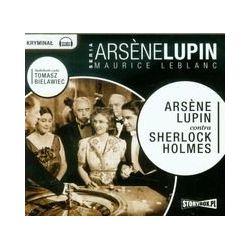 Arsene Lupin contra Sherlock Holmes - Leblanc Maurice Zdrowie - opracowania ogólne