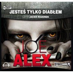 Jesteś tylko diabłem - Alex Joe
