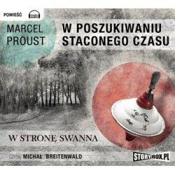 W poszukiwaniu straconego czasu. Tom 1. W stronę Swanna - Proust Marcel Historyczne