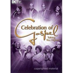 Celebration Of Gospel: Taking You Higher (DVD 2007)