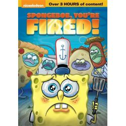 SpongeBob SquarePants: SpongeBob, You're Fired! (DVD)