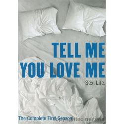Tell Me You Love Me: The Complete First Season (DVD 2007)