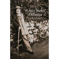 A John Ruskin Collection by Jim Dearden, 9781843681526. Pozostałe
