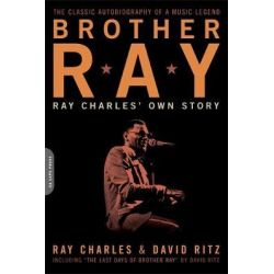 Brother Ray, Ray Charles' Own Story by David Ritz, 9780306814310.
