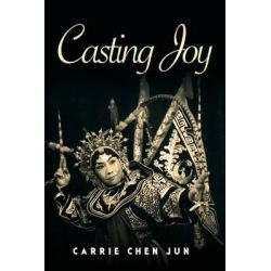 Casting Joy by Carrie Chen Jun, 9781501011269. Historyczne