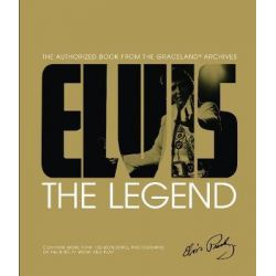 Elvis : The Legend (PRX), The Authorized Book from Graceland Archives by Gillian G. Gaar, 9781780979571.