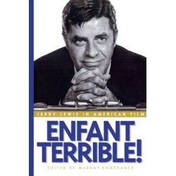 Enfant Terrible!, Jerry Lewis in American Film by Murray Pomerance, 9780814767061. Country