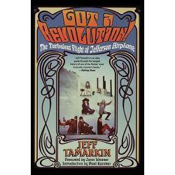 Got a Revolution!, The Turbulent Flight of Jefferson Airplane by Jeff Tamarkin, 9780671034047. Historyczne
