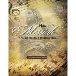 Handel's Messiah by Gretchen Simmons Brown, 9781886068438.