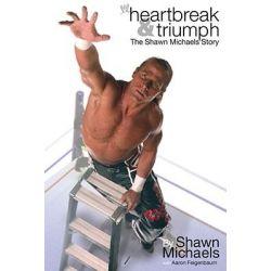 Heartbreak & Triumph, The Shawn Michaels Story by Aaron Feigenbaum, 9781416516866.
