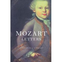 Mozart's Letters by W A Mozart, 9781841597737.