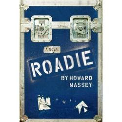 Roadie by Howard Massey, 9781935512356.