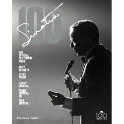 Sinatra 100 by Charles Pignone, 9780500517826.