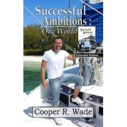 Successful Ambitions, Our World by Cooper R Wade, 9781534634459. Historyczne