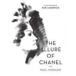 The Allure of Chanel (Illustrated) by Paul Morand, 9781908968920.