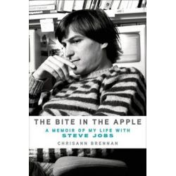 The Bite in the Apple, A Memoir of My Life with Steve Jobs by Chrisann Brennan, 9781250056528.