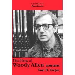The Films of Woody Allen, Cambridge Film Classics by Sam B. Girgus, 9780521009294. Historyczne
