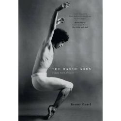 The Dance Gods, A New York Memoir by Kenny Pearl, 9781460262696.