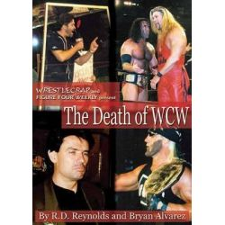 The Death of WCW, Wrestlecrap by Bryan Alvarez, 9781550226614.